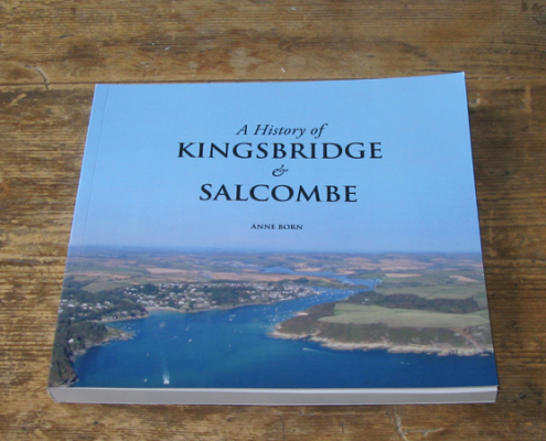 'A History of Kingsbridge & Salcombe' book by Anne Born